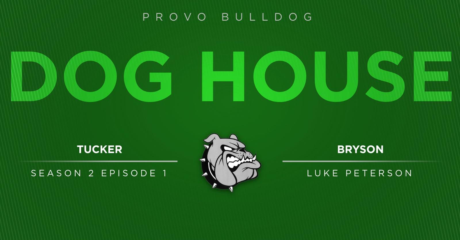 Dog House: Season 2 Episode 1: Luke Peterson
