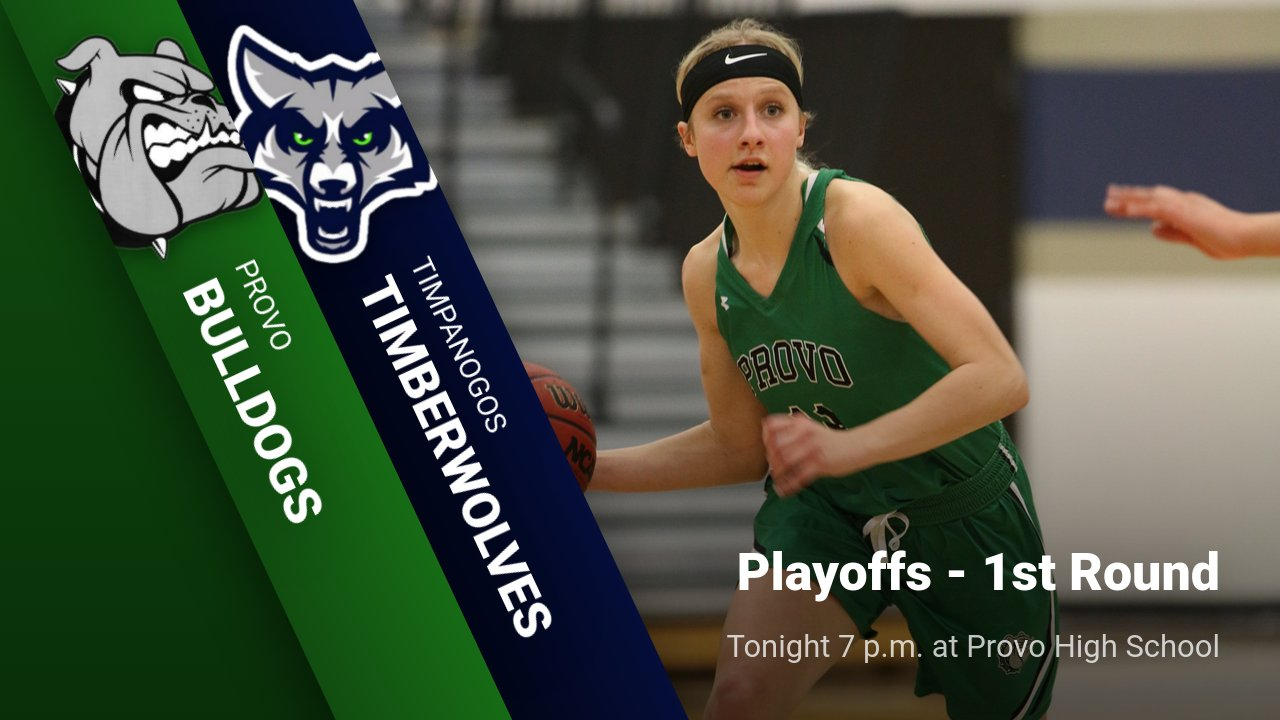 Gameday: Girls Basketball Playoff vs Timpanogos @ 7pm