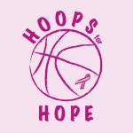 """Hoops for Hope"" PINK GAME Saturday, February 9, 2019"