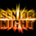Senior Night ~ Band-Cheer-Football ~ Friday, Nov 1 @6:30pm