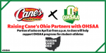 Raising Cane's Ohio Partners with OHSAA ~A portion of the sales will help support the OHSAA program for student Athletes ~ 4/30/20