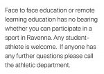 Face to Face education or remote learning education has no bearing whether you can participate in a sport in Ravenna