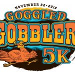 Goggled Gobbler- Thanksgiving 5K