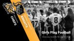 Girl's Flag Football State Playoffs Tickets Available Now!