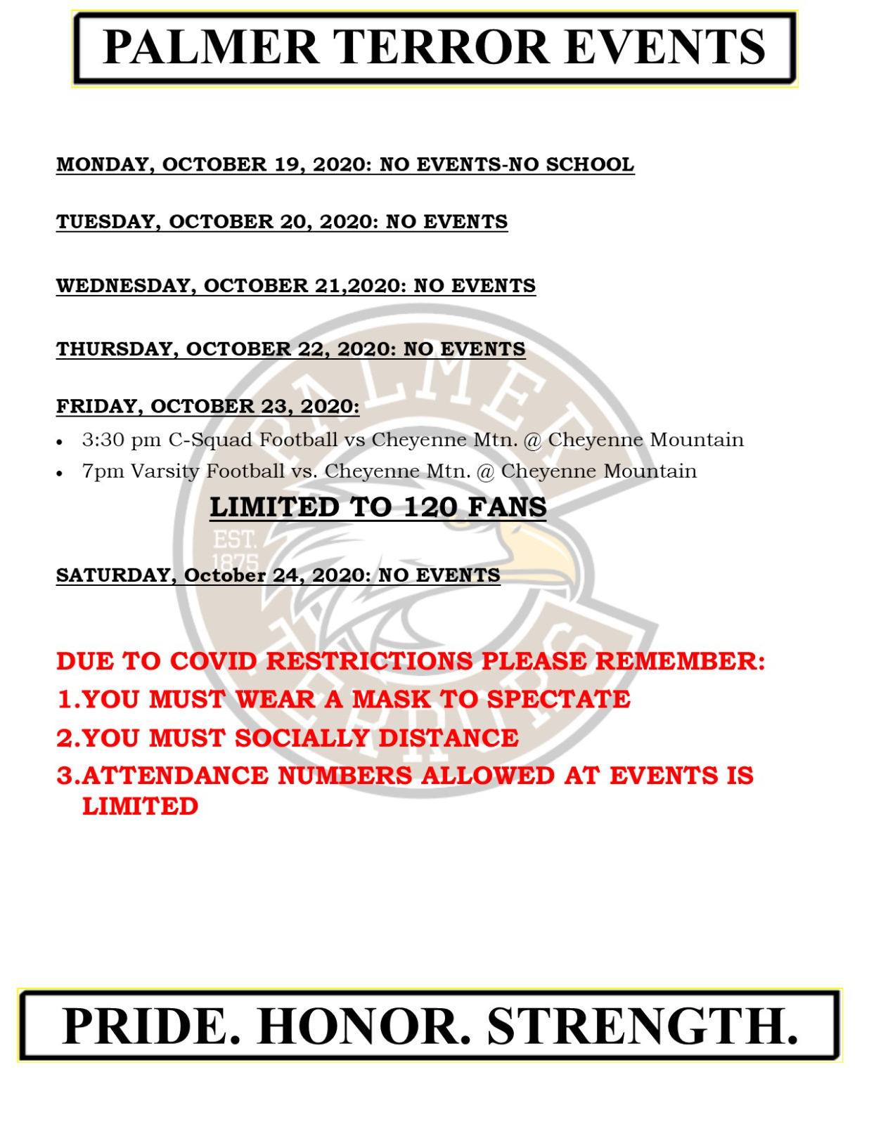PALMER EVENTS – October 19 – 24, 2020 – PLEASE READ FOR INFO ON GAME ADMISSION!!