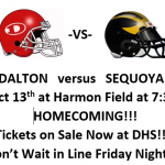 Dalton vs Sequoyah!! Tickets on Sale Now