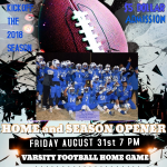 HOME OPENER – Friday August 31st