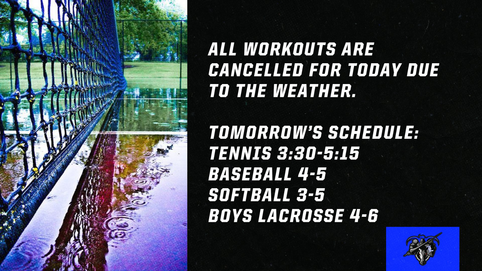 3/1 Workouts Cancelled