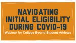 Saturday Oct 10: Webinar with NCAA Eligibility Center!