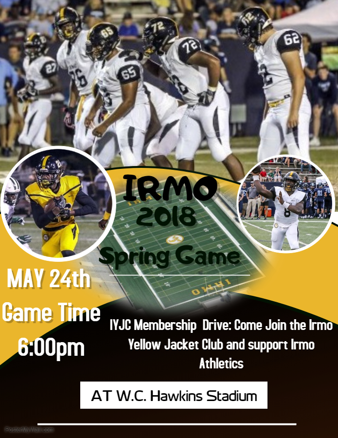 IRMO SPRING GAME THURSDAY @ 6:00 pm Following the Powder Puff game @ 5:00 pm