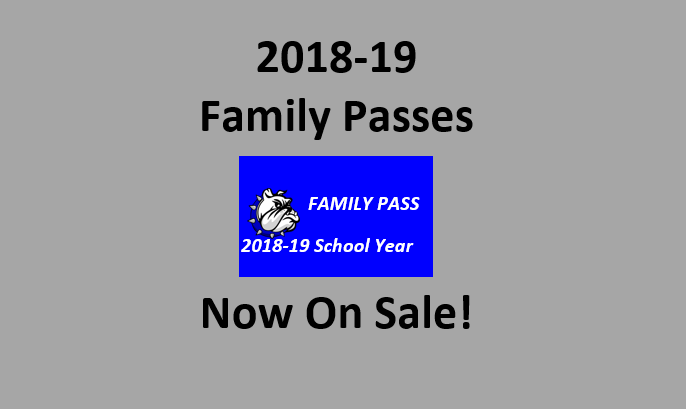 2018-19 Family Passes on Sale in the High School Office