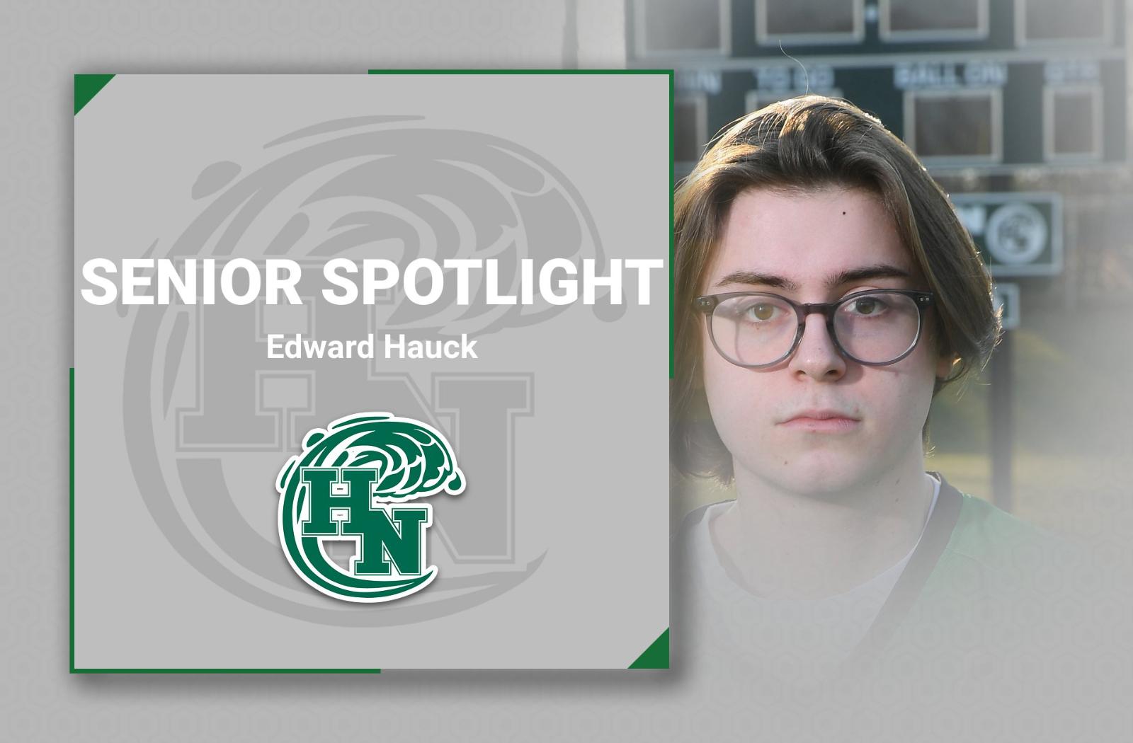 Senior Spotlight: Edward Hauck