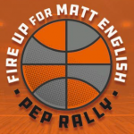 Fire Up for Matt English Pep Rally
