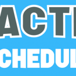 Practice Schedule Jan. 13 – Feb. 8
