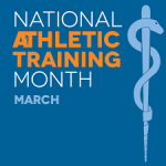 March is National Athletic Trainer's Month