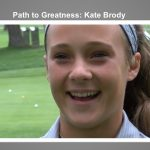 Path to Greatness: Kate Brody