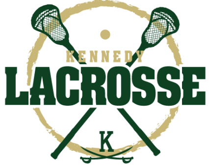 Kennedy Lacrosse Playoff Schedule- Start's TOMORROW!