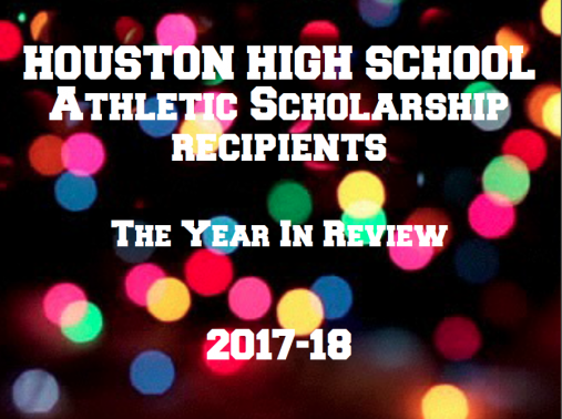 Houston High Athletes In 14 Sports Earned Scholarships This Year