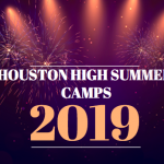 HOUSTON HIGH SUMMER CAMP SCHEDULE