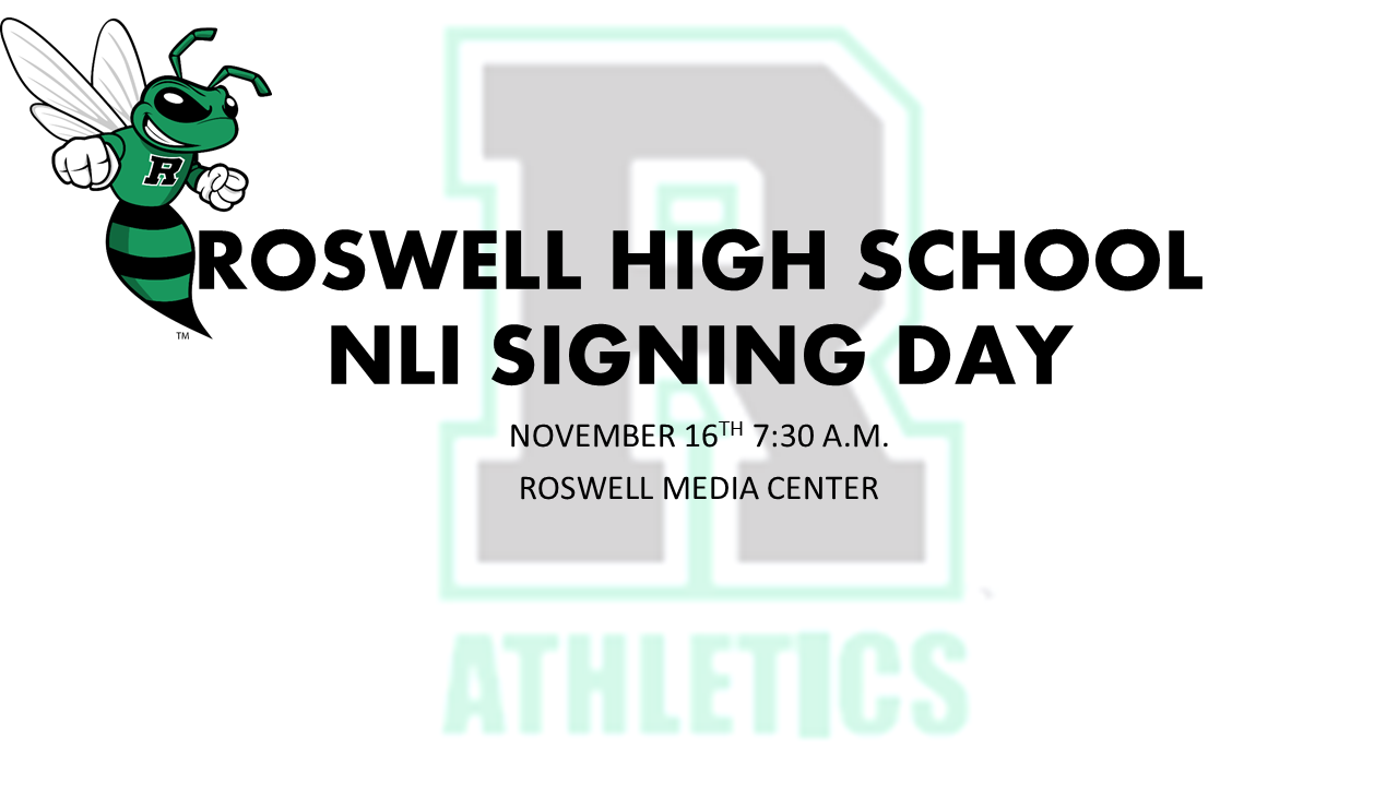 Roswell High Schools Signing Day, Friday November 16th