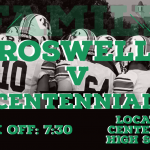Roswell v Centennial Game Night Information.