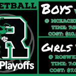 Girls and Boys Basketball in the 1st Round of the State Playoffs.