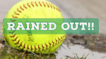 Softball Rained Out Friday