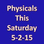 Physicals Saturday 5-2-15