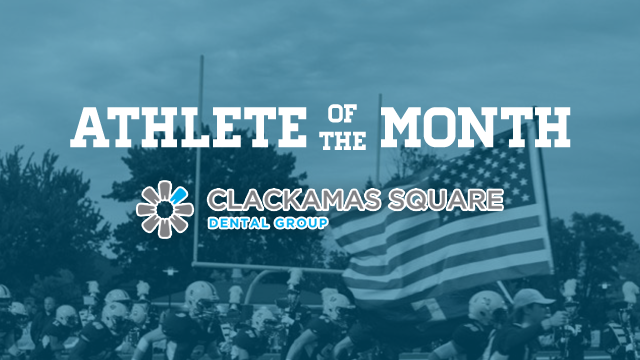 Don't Forget to Vote for the Clackamas Square Dental Group Athlete of the Month