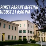 FALL SPORTS PARENT MEETING COMING AUGUST 21