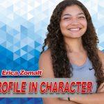 PROFILE IN CHARACTER – ERICA ZOMALT