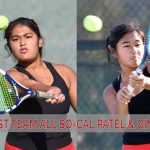 PATEL AND GINES HONORED BY PRESS ENTERPRISE IN TENNIS