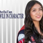 PROFILE IN CHARACTER – ISABELLA TAN
