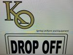 KO Spring Sports Uniform Drop Off  6/1 1pm 9-11th Grade