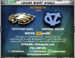 Friday Night Rivals Keystone Oaks at Central Valley 7:06 Kick off