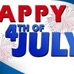 July 4, 2019 – Independence Day Celebration