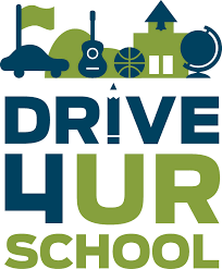 DRIVE 4UR School!