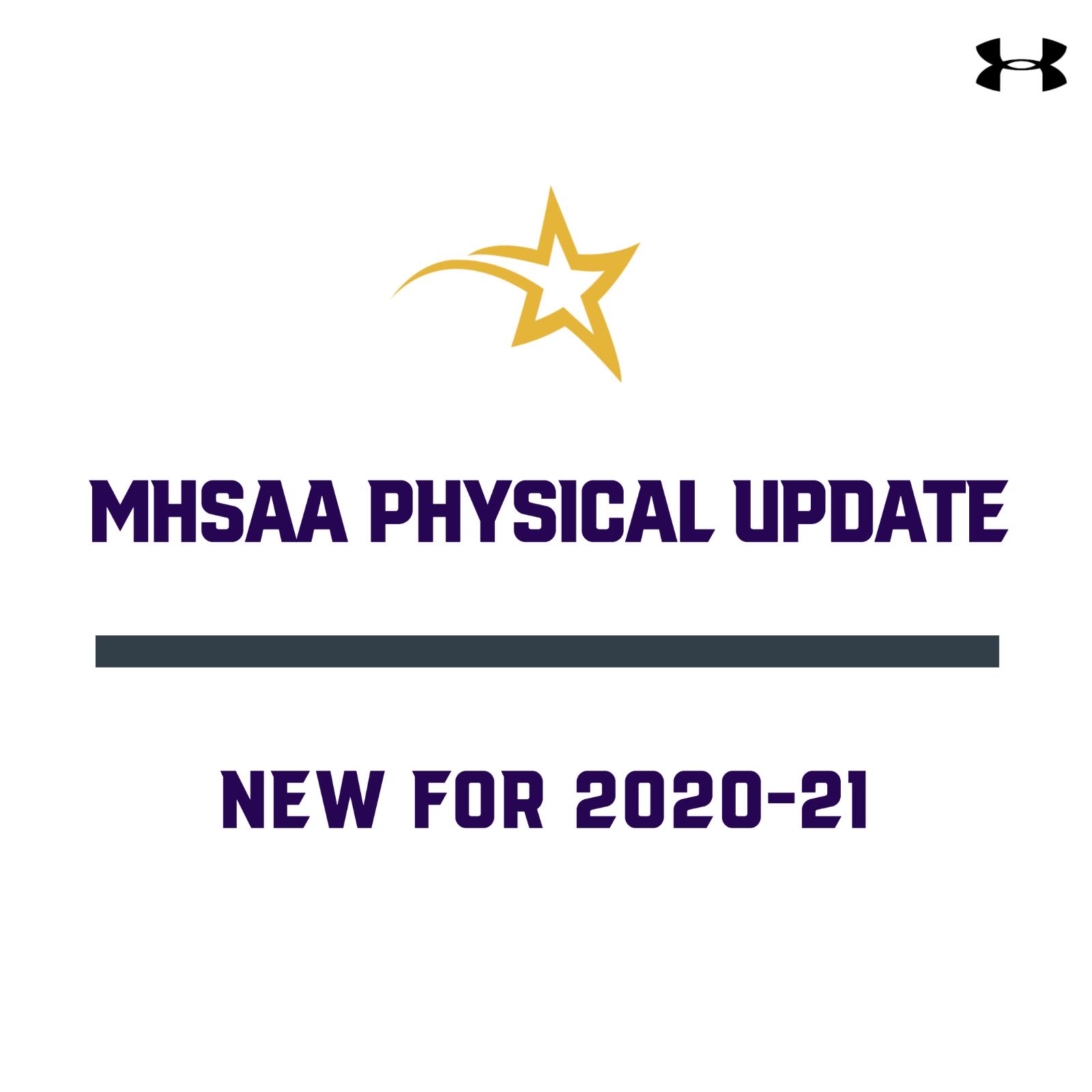 MHSAA PHYSICAL UPDATE