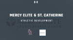 Mercy Elite Sport Performance Camp- Sign up Now!!!