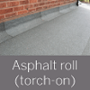 Asphalt roll (torch-on) roof