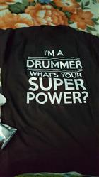 J.david V. verified customer review of I'm A Drummer, What's Your Superpower?