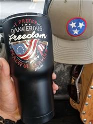 James A. verified customer review of 30 oz Tumbler - Dangerous Freedom