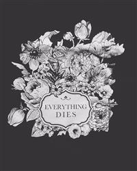 Gergő F. verified customer review of EVERYTHING DIES Flowers Shirt