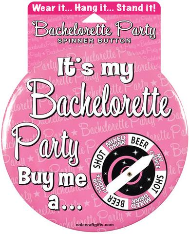 Bachelorette Party Spinner Button