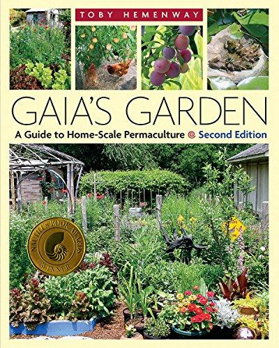 Gaia's Garden: A Guide to Home-Scale Permaculture, 2nd Edition Paperback –...