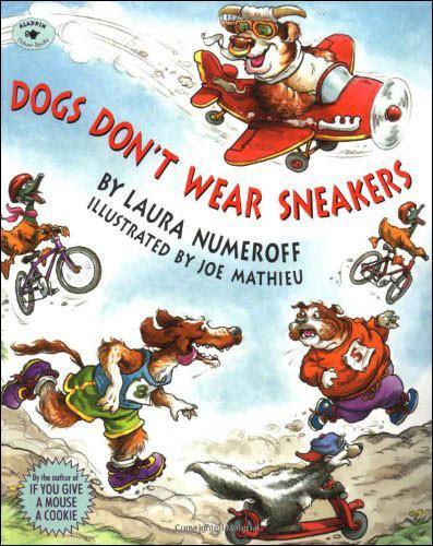 Dogs Don't Wear Sneakers