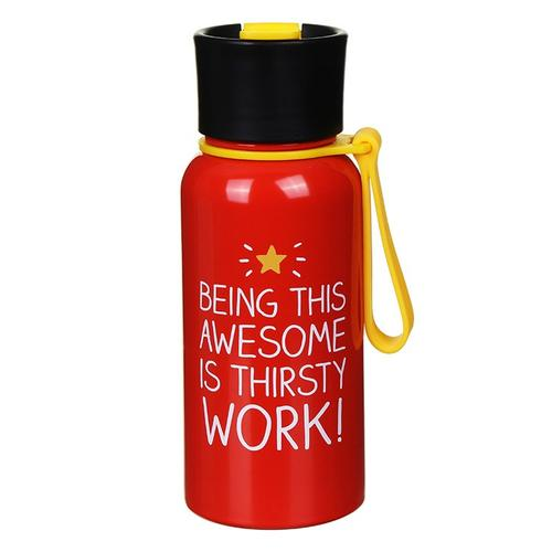 Being This Awesome Is Thirsty Work! Water Bottle - 600ml