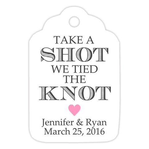 Take a shot we tied the knot tags