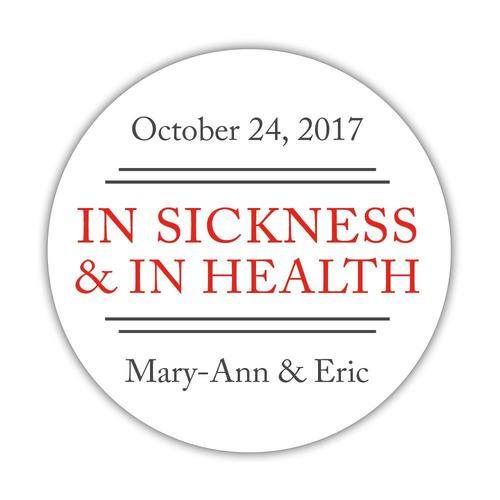 In sickness and in health stickers