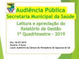 Audiência Publica - SMS - Leitura e Apreciação do Relatorio do 1º Quad/2019